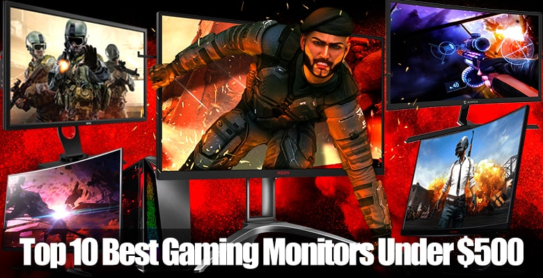 Best Gaming Monitor Under 500 USD Update Reviews