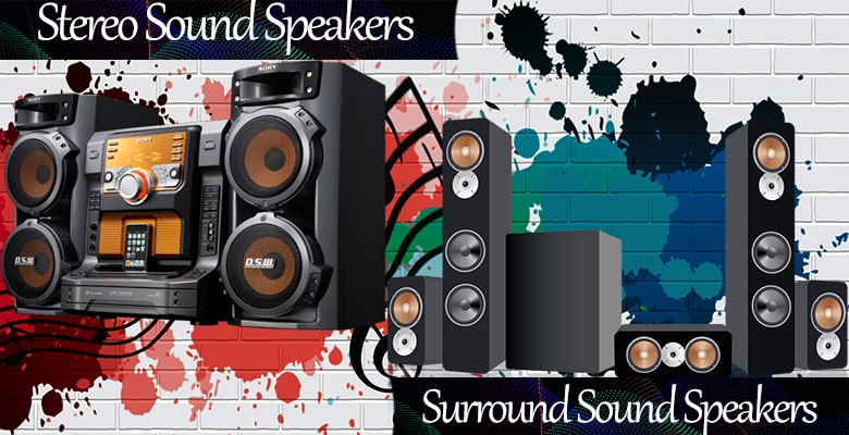 Difference Between Surround Sound vs Stereo- Which Audio System Is Best