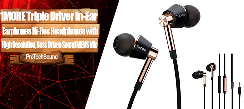 1MORE Triple Driver - Editor's Choice Best In-Ear Gaming Earphones