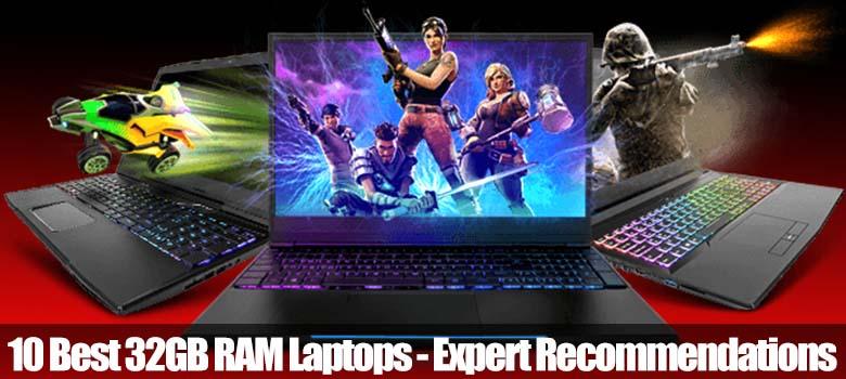 Best 32GB RAM Laptops